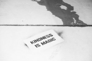 kindness is magic black and white photo