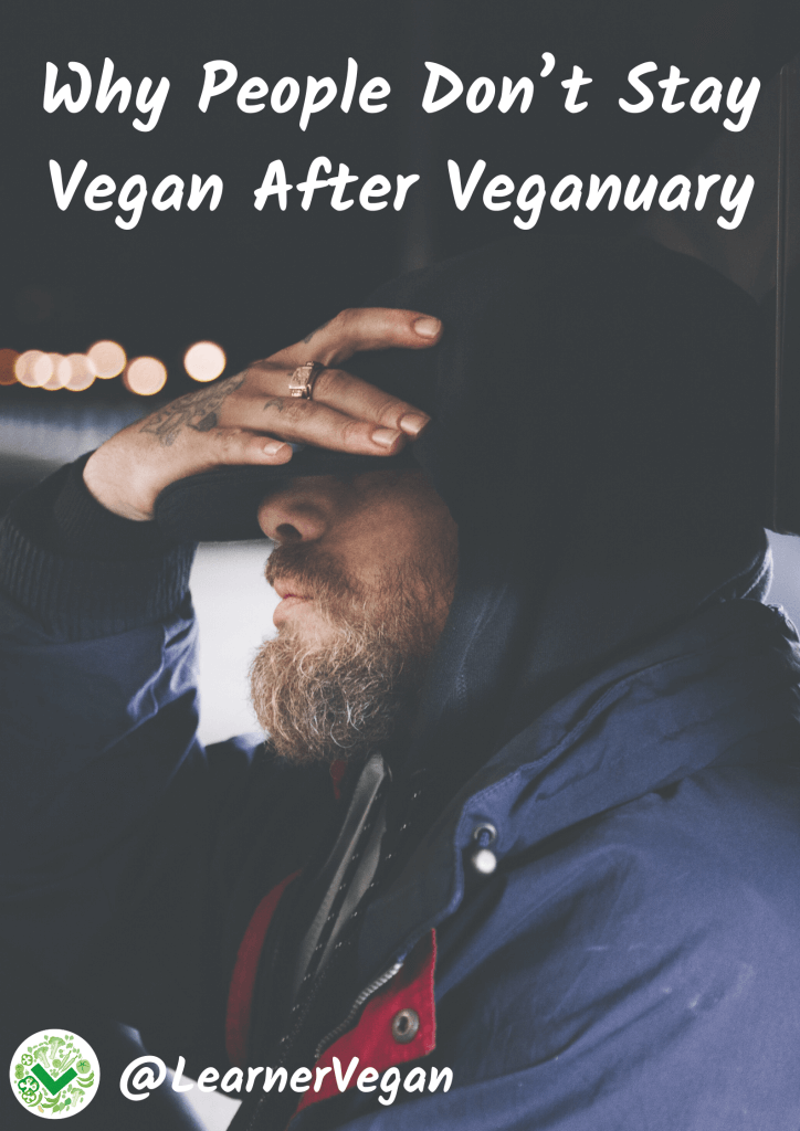 Why People Don't Stay Vegan After Veganuary