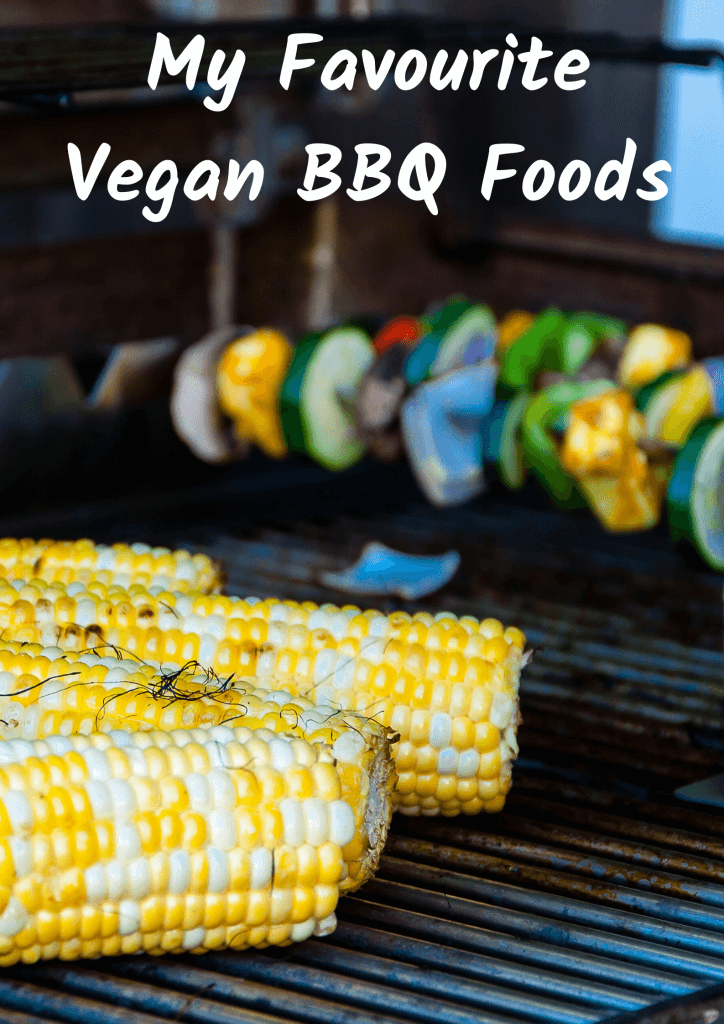 My Favourite Vegan BBQ Foods