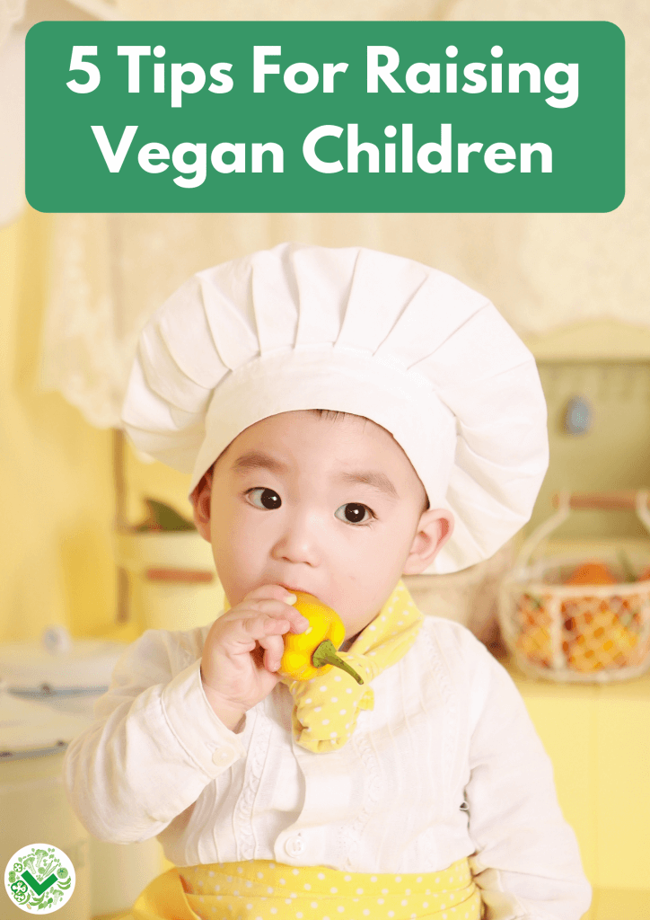 Tips For Raising Vegan Children